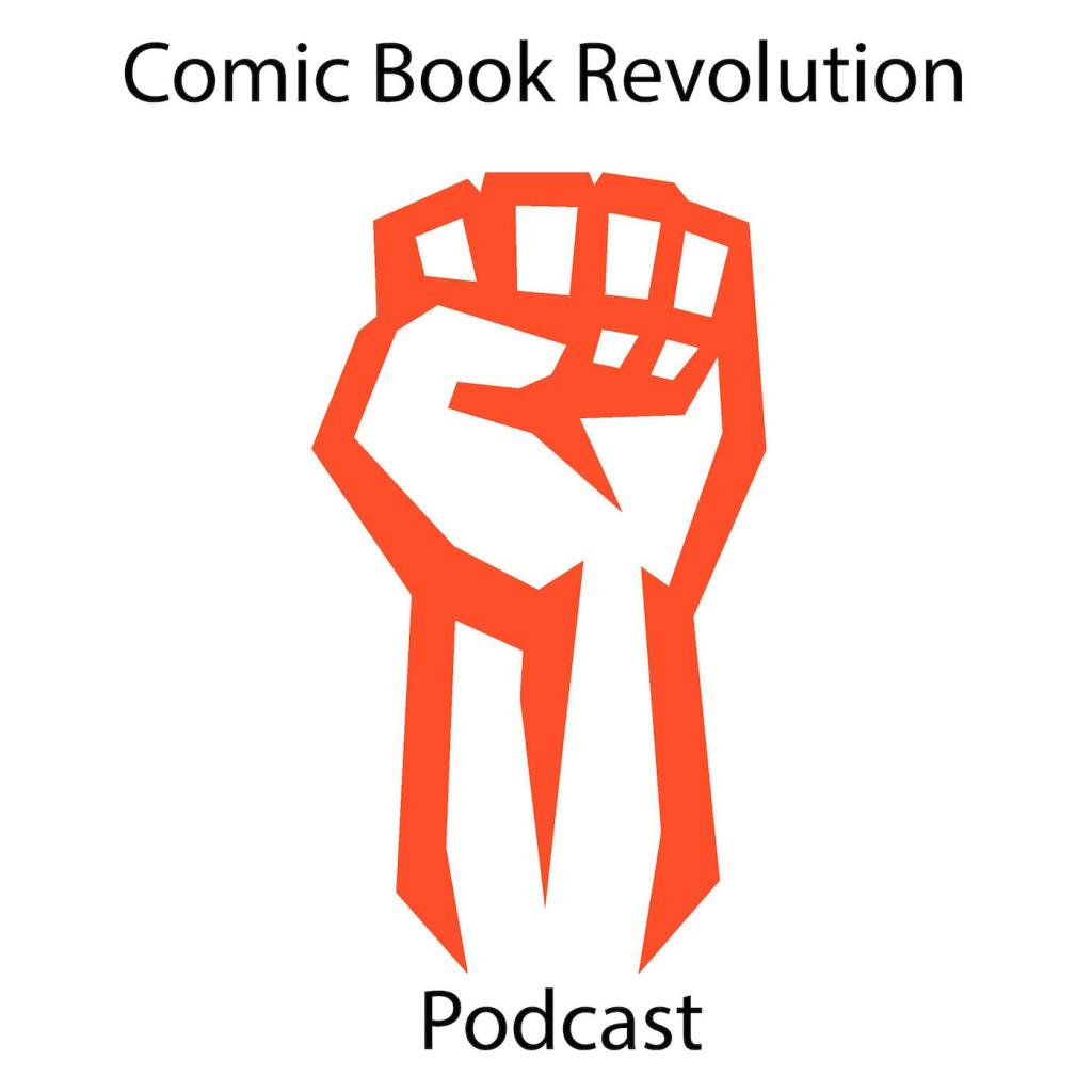 Comic Book Revolution Podcast
