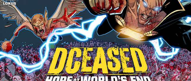 DCeased: Hope At World's End Chapter 10