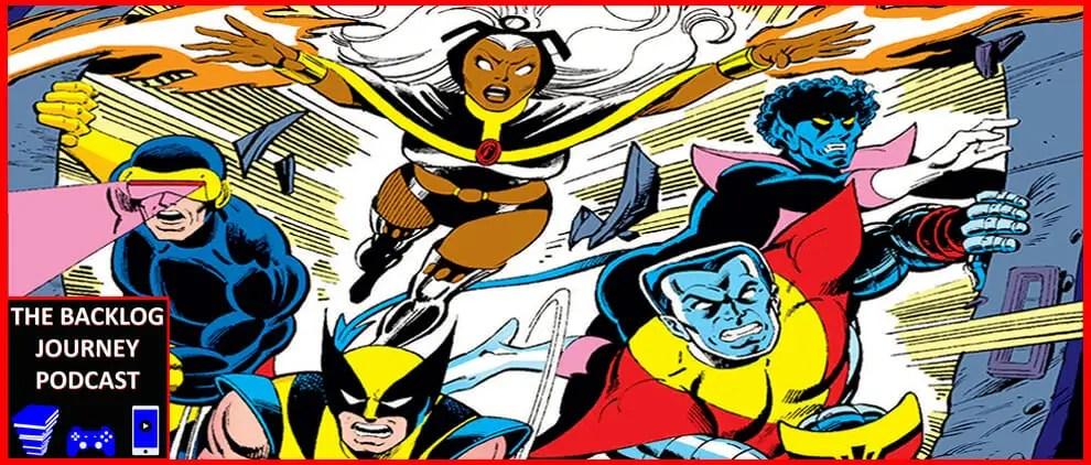 The Backlog Journey Podcast Ep. 2 – X-Men: The Proteus Saga