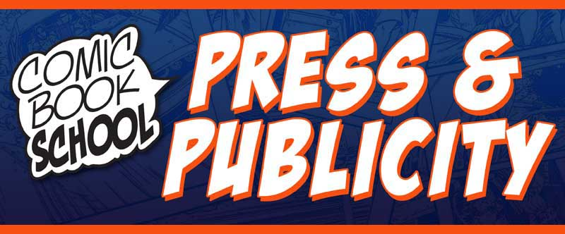 Header for Press & Publicity for Comic Book School New