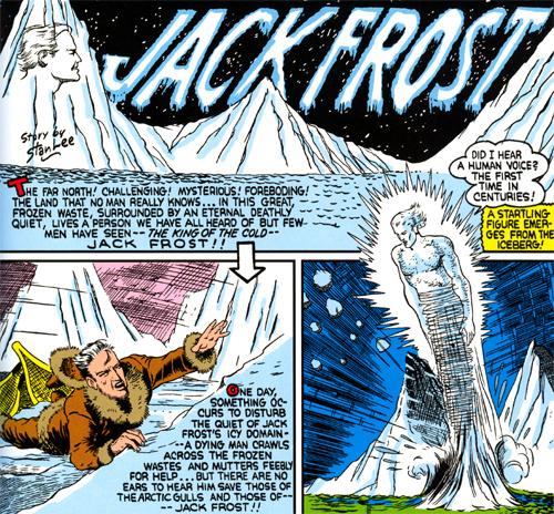 Première apparition de Jack Frost. Notez comment la grande colonne de glace, entourée d'un halo, fait penser à la traînée de feu d'Human Torch...