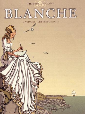 Blanche  - L'île de solitude
