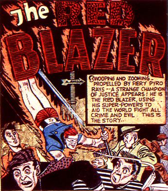 Le Red Blazer entre en action, avec un (très) gros air de famille avec Human Torch...