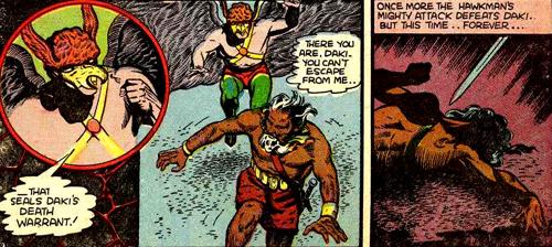 Hawkman ne fait pas dans la pitié. Il a déjà laissé une chance à Daki et ce dernier ne s'étant pas racheté, le héros ailé passe en mode bourreau...