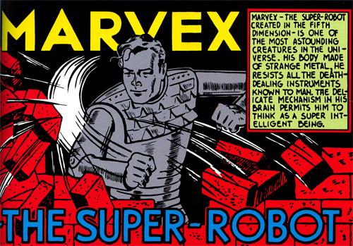 Marvex, le robot échappé de la Cinquième Dimension...