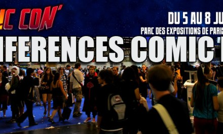 Comic Con Paris 2012: Les conférences Comic Box