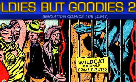 Oldies But Goodies: Sensation Comics #68 (Août 1947)