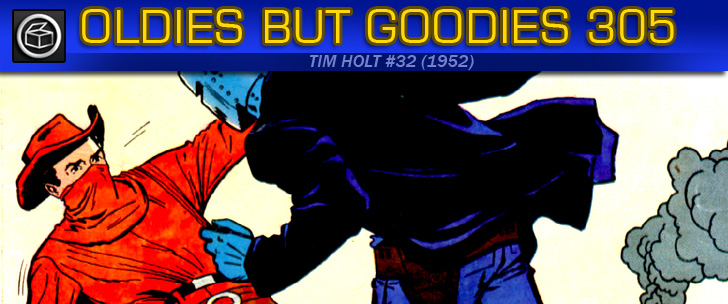 Oldies But Goodies: Tim Holt #32 (Oct. 1952)