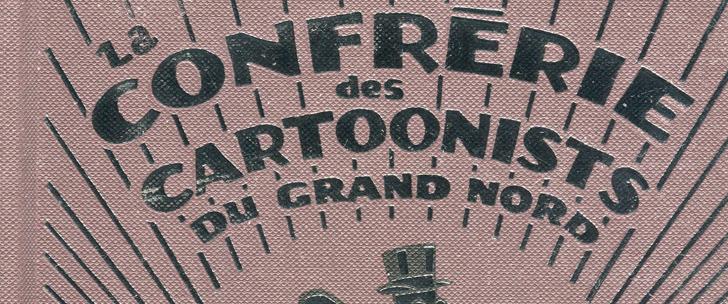 Trade Paper Box #70: La Confrérie des Cartoonists du Grand Nord