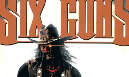 Trade Paper Box #82: Six Guns – Les francs-tireurs