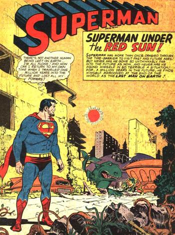 L'intro montre un Superman barbu et naufragé dans le temps...