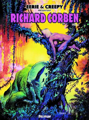 Eerie & Creepy présentent Richard Corben T1