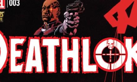Avant-Première VO: Review Deathlok #3