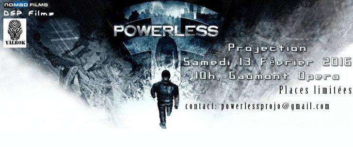 Projection de Powerless