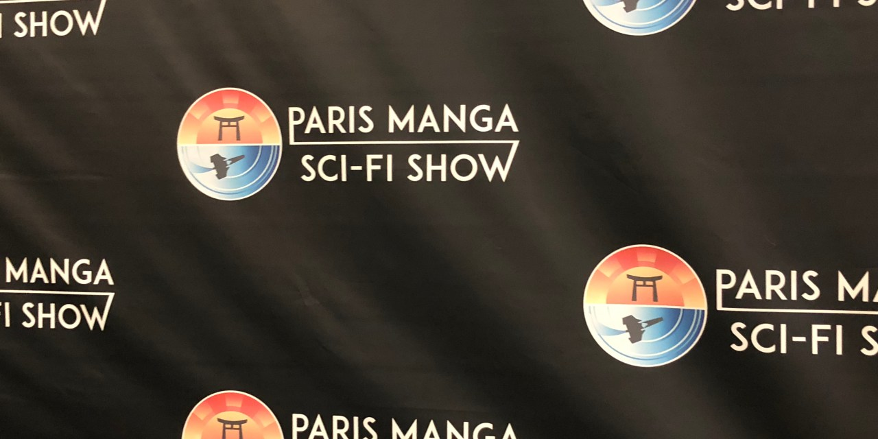 Paris Manga Sci-fi Show Édition printemps 2019