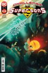 Challenge of the Super Sons 5 A 98x150 Recent Comic Cover Updates For The Week Ending 2021 05 28