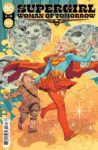 Supergirl Woman of Tomorrow 3 A 98x150 Recent Comic Cover Updates For The Week Ending 2021 05 28