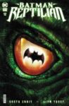 Batman Reptilian 1 1 scaled 1 98x150 Recent Comic Cover Updates For The Week Ending 2021 06 25