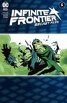 Infinite Frontier Secret Files 1 spoilers 0 1 scaled 2 98x150 Recent Comic Cover Updates For The Week Ending 2021 06 18
