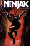 Ninjak 3 A scaled 1 98x150 Recent Comic Cover Updates For The Week Ending 2021 07 02