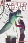 Project Patron 3 spoilers 0 1 98x150 Recent Comic Cover Updates For The Week Ending 2021 06 25