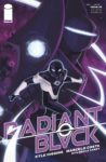 Radiant Black 5 spoilers 0 2 98x150 Recent Comic Cover Updates For The Week Ending 2021 06 25