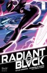 Radiant Black 11 A 98x150 Recent Comic Cover Updates For 2021 09 26