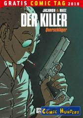 Der Killer #1: Querschläger (Gratis Comic Tag 2010)