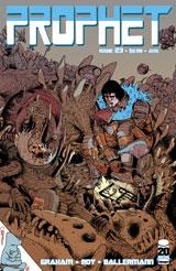 Prophet23B_varCover2ndPtg ComicList: Image Comics for 04/18/2012