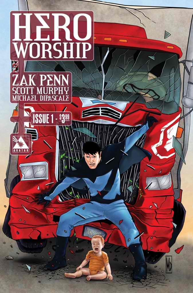 HeroWorship1Reg-674x1024 Zak Penn launches first comics series HERO WORSHIP July 2012