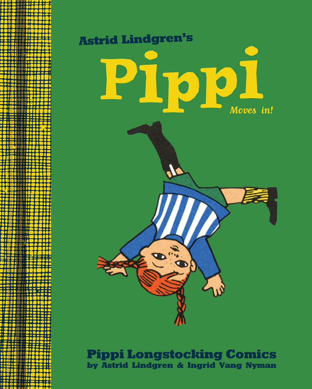 PIPPI1.coverLG Drawn And Quarterly to publish PIPPI LONGSTOCKING, MOOMIN in color