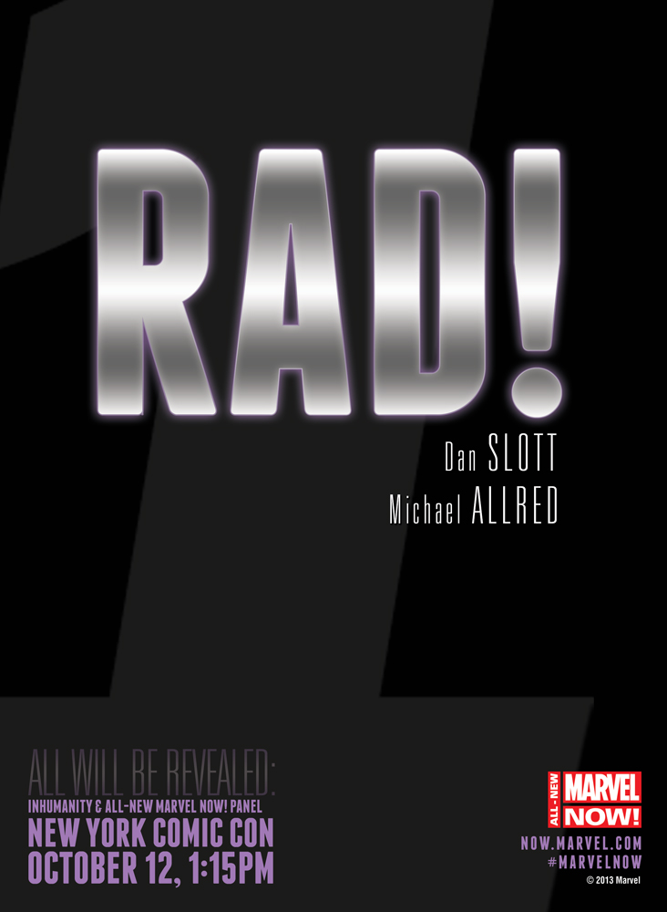 RAD! All-New Marvel NOW: Rad!