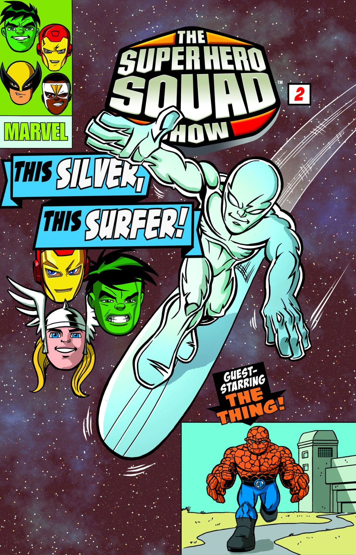 SuperHeroSquadShow_ThisSilverThisSurfer Surfer and Thing spotlighted in latest Super Hero Squad Show