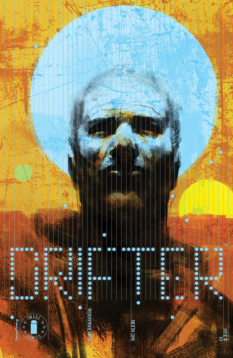 drifter1_2nd_print_variant The first issue of DRIFTER rushed to second printing