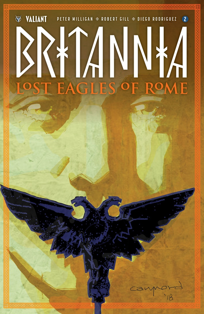 BRITANNIA3_002_COVER-A_NORD First Look at Valiant Entertainment's BRITANNIA LOST EAGLES OF ROME #2