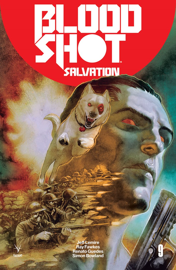 BSS_009_COVER-B_GUEDES First Look at Valiant Entertainment's BLOODSHOT SALVATION #9