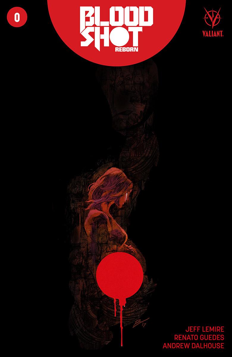 BSRB_000_VARIANT-SPOILER_TORRE ComicList Preview: BLOODSHOT REBORN #0