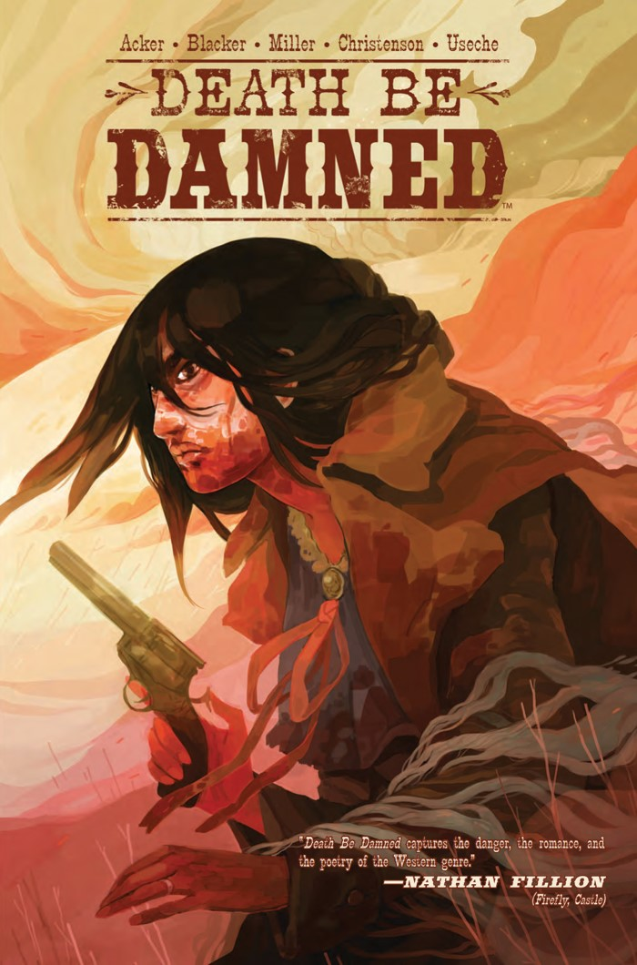 DeathBeDamned_SC_PRESS_1 ComicList Previews: DEATH BE DAMNED VOLUME 1 TP