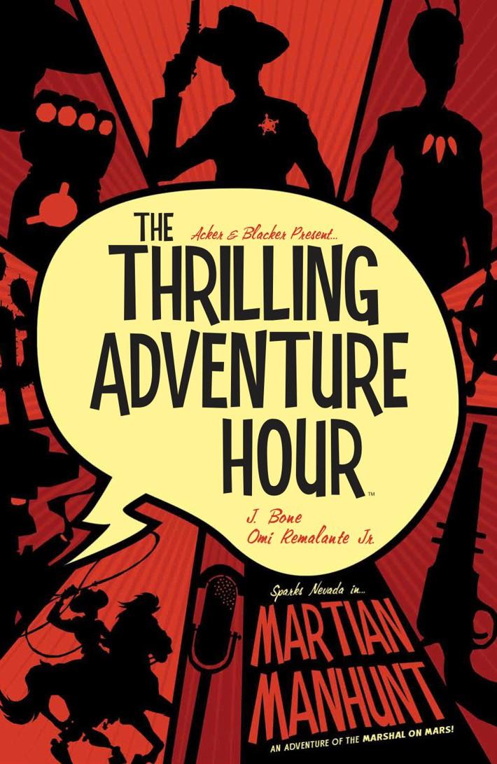 ThrillingAdventureHour_v2_SC_PRESS_1 ComicList Previews: THE THRILLING ADVENTURE HOUR MARTIAN MANHUNT TP