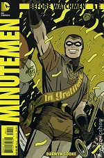 1118037 Geek Goggle Reviews: Before Watchmen Minutemen #1