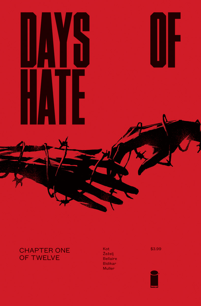 Image To Publish 12 Issues Of Days Of Hate From Ales Kot And