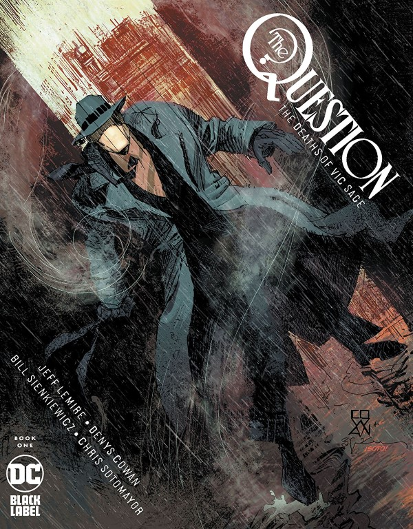 The Question: The Deaths of Vic Sage #1 cover by Denys Cowan, Bill Sienkiewicz, and Chris Sotomayor