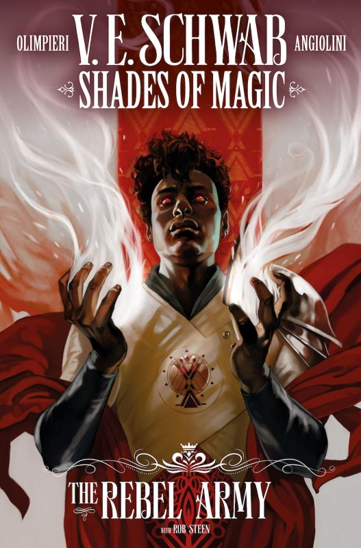 V.E. Schwab's Shades of Magic: The Steel Prince #1 The Rebel Army cover by Claudia Caranea