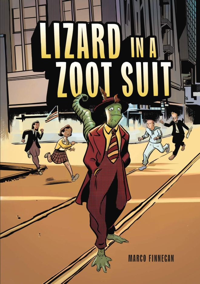 Preview: 'Lizard In A Zoot Suit' Mixes Real-Life Racial Tensions With Classic Pulp Sci-Fi