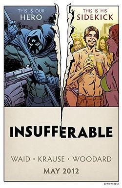 Insufferable promo