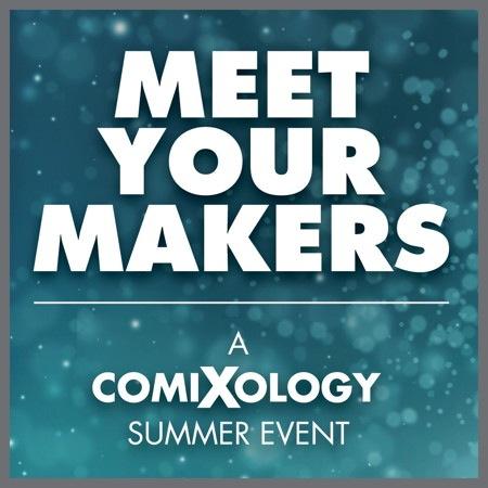 Meet_Your_Makers_comiXology_summer_event_2013.jpeg