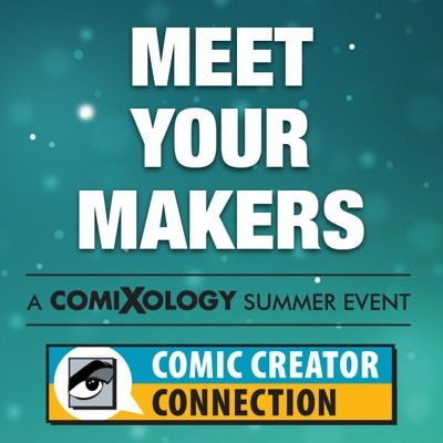 MeetYourMakers_ComicCreatorConnection.jpg