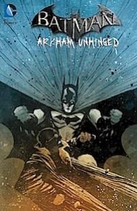 Batman Arkham Unhinged v4 cvr.jpg