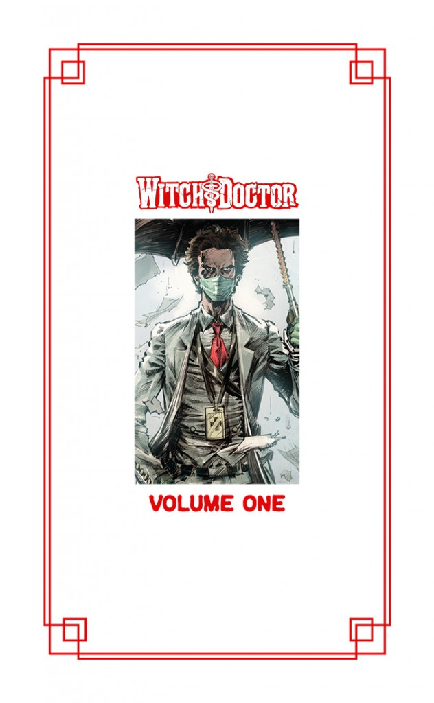 Witch Doctor Vol 1 SDCC HC
