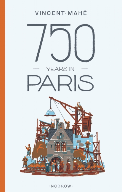 750 Years in Paris, by Vincent Mahé